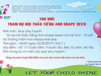 Thư mời hội thảo tiếng anh Grape seed cho trẻ từ 4 đến 12 tuổi